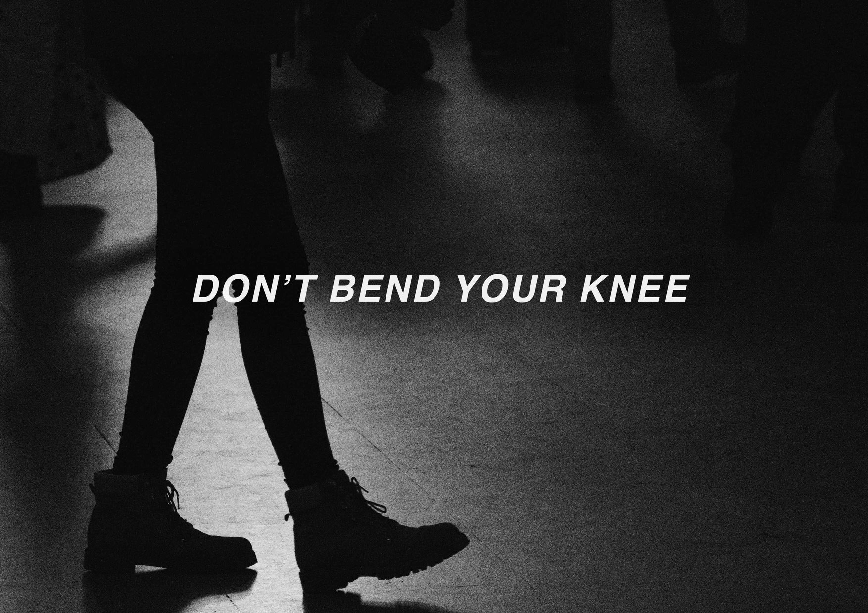 Don't bend your knee blog post cover