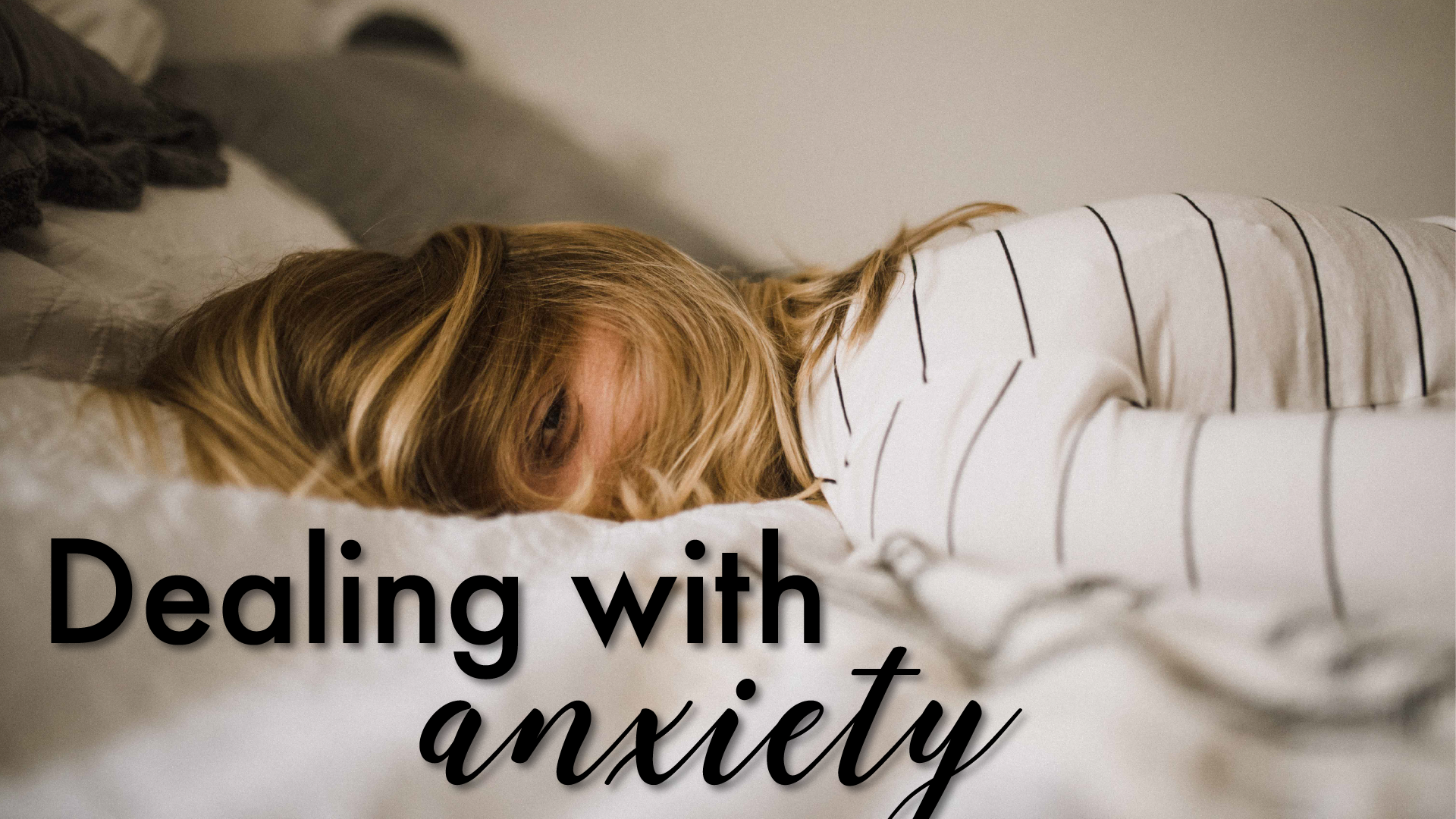 Dealing with anxiety blog cover