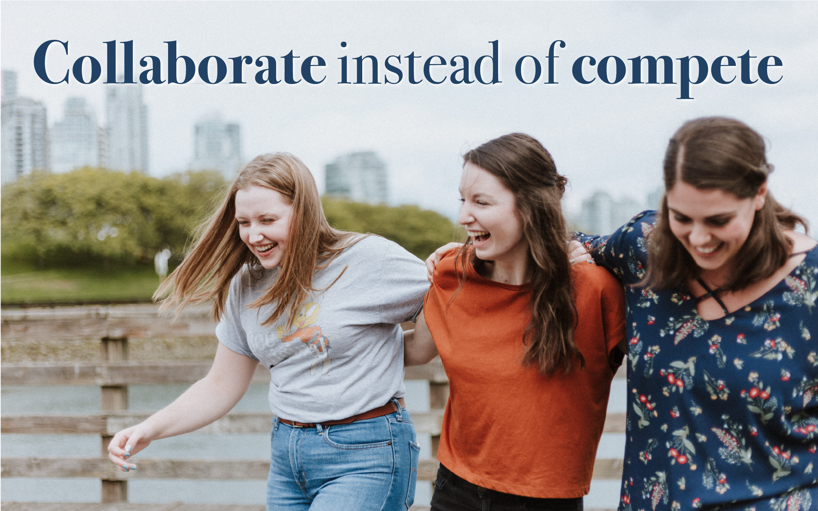 Collaborate instead of Compete blog cover