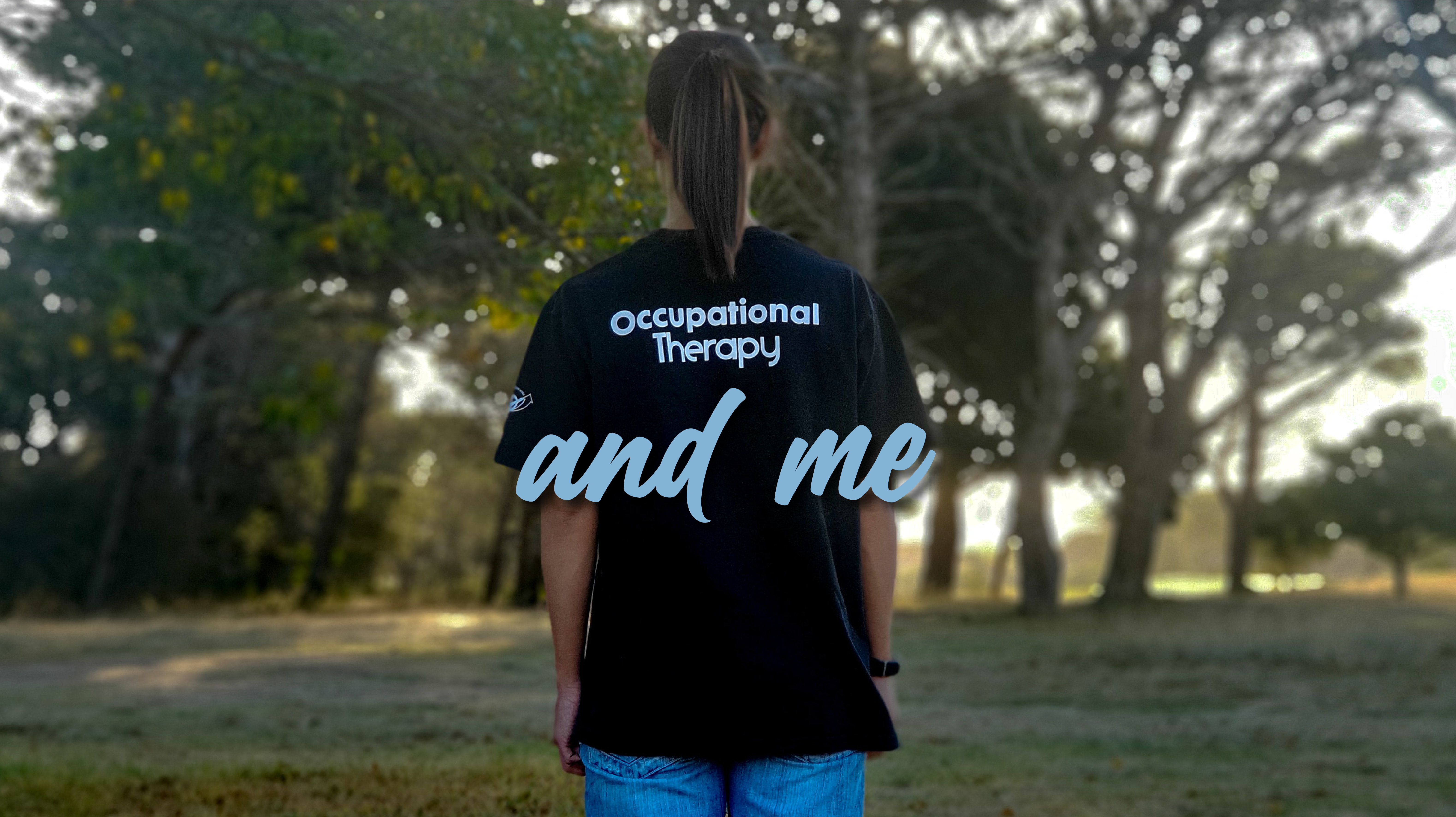 occupational therapy and me blog post cover