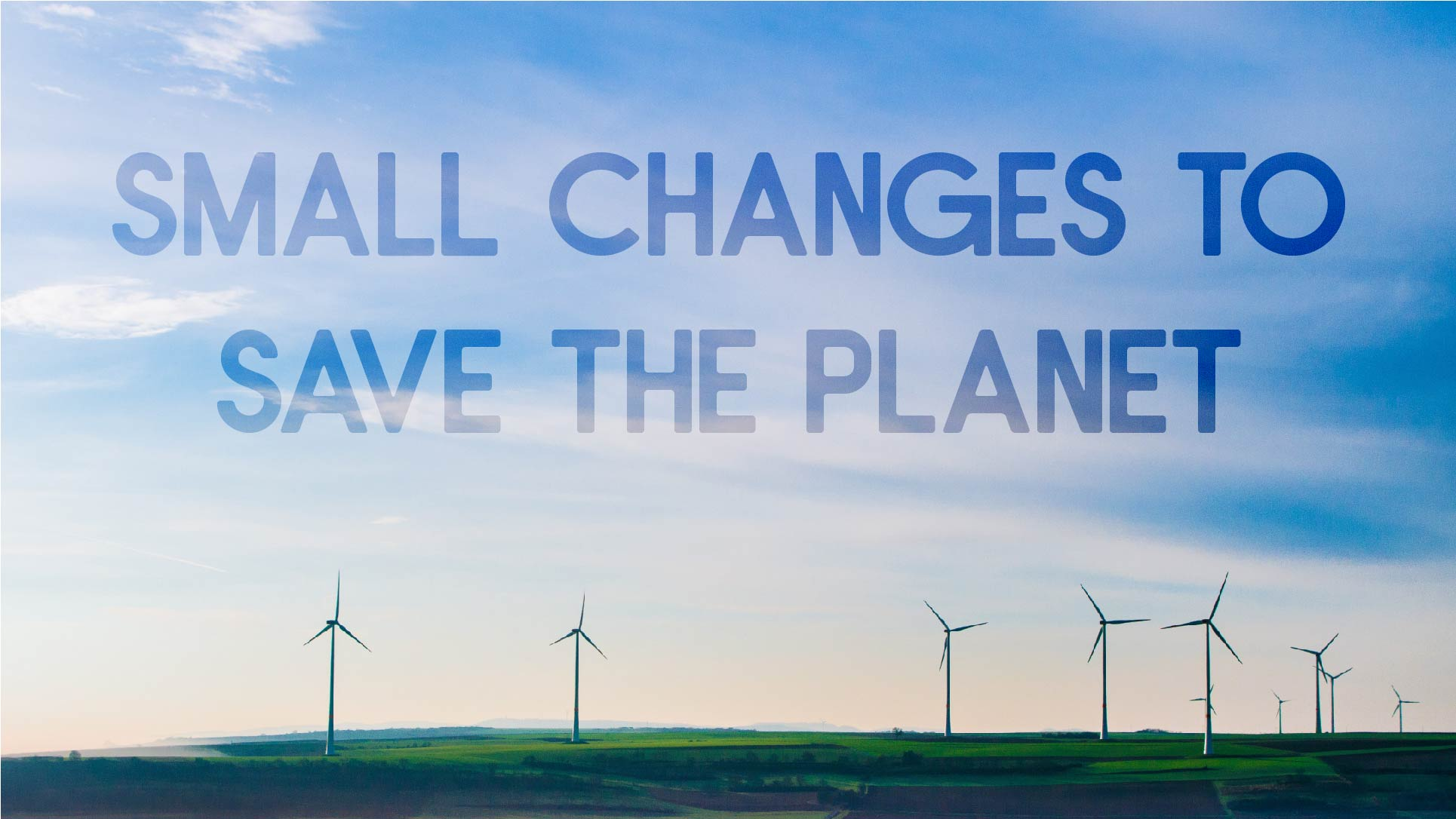 Small changes to save the planet blog cover